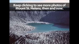 PHOTOS: Mount St. Helens THEN & NOW (2014) - (5/25)