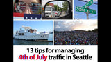 SeattleInsider: 13 tips for managing 4th of… - (9/14)