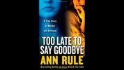 Too Late To Say Goodbye – Published in 2007 (Image via Free Press / Simon & Schuster Inc.)
