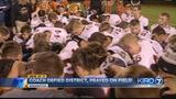 VIDEO: Football coach defies district, prays on field