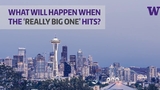 """Fifty new simulations of the """"big one"""" show how a magnitude 9.0 earthquake from the Cascadia Subduction Zone could play out, according to University of Washington."""