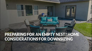 Preparing For An Empty Nest? Home Considerations For Downsizing
