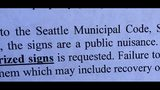 "KIRO 7 obtained letters from the SDOT Curb Space Management Division that say the ""no-parking"" signs posted on Seattle business buildings are a ""public nuisance."""