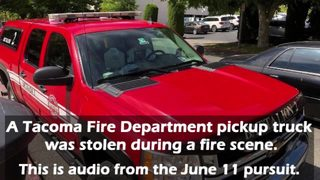 RAW: Audio from pursuit of stolen Tacoma Fire truck (June 11, 2019)